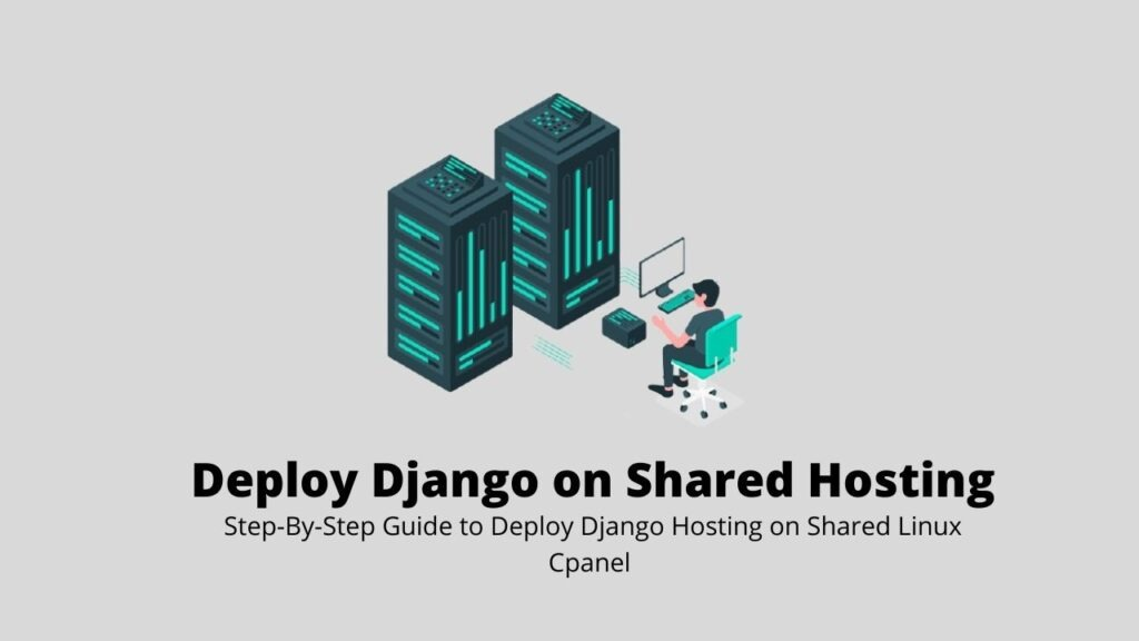 Deploy Django on Shared Hosting