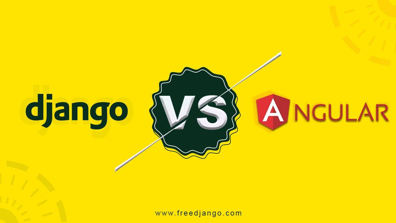 djanjo vs angular