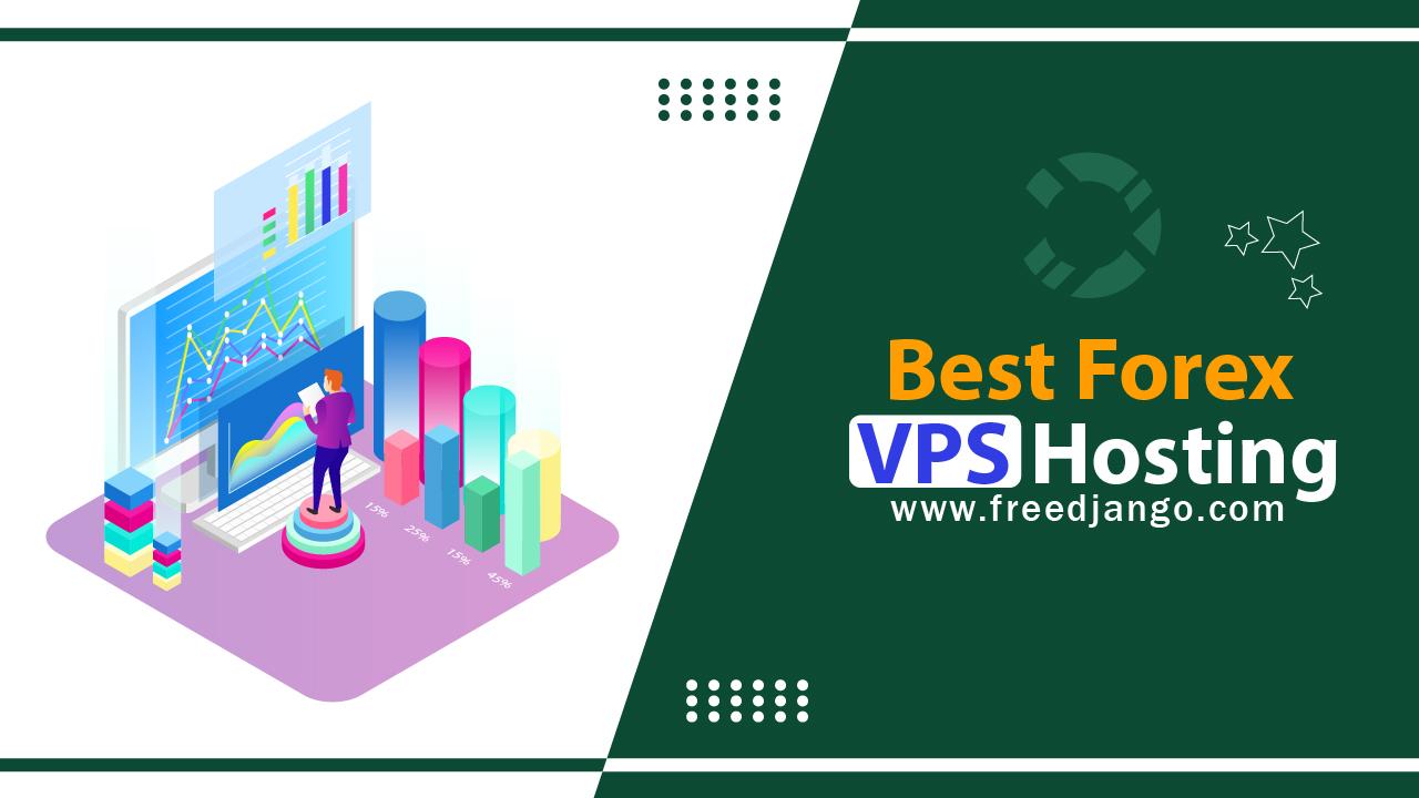 Best Forex VPS Hosting